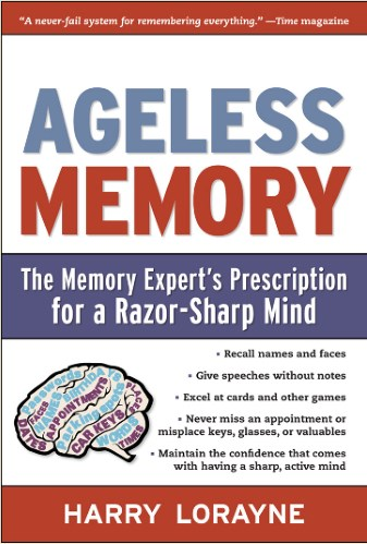Ageless Memory by Harry Lorayne Book Summary & Review